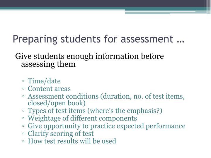Preparing students for assessment …