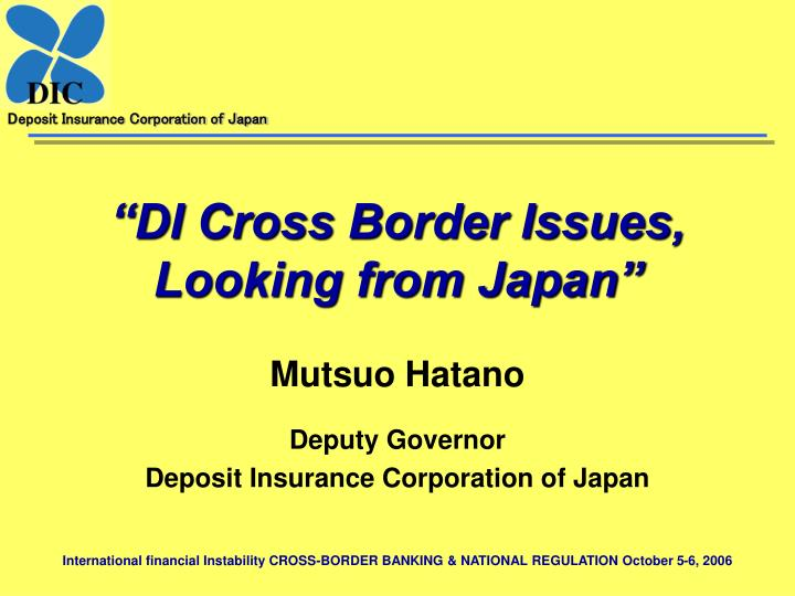 di cross border issues looking from japan n.