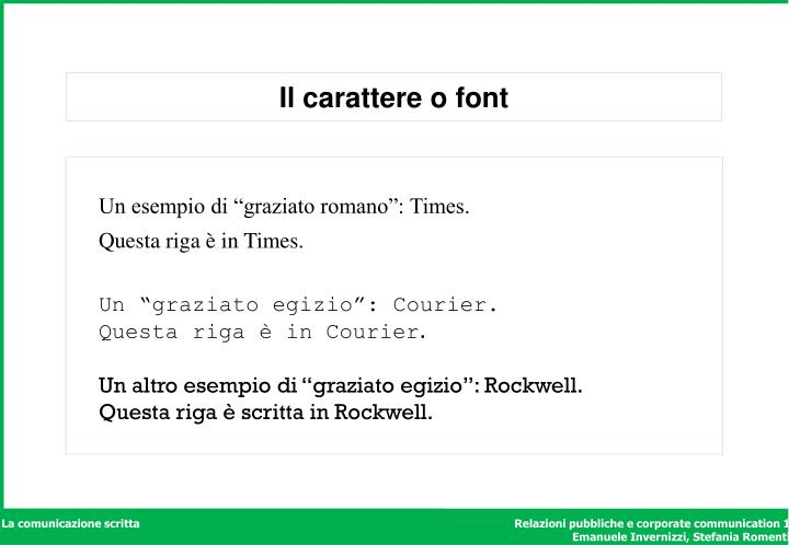 Il carattere o font