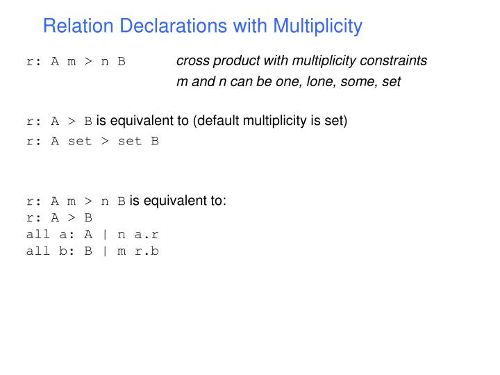 Relation Declarations with Multiplicity