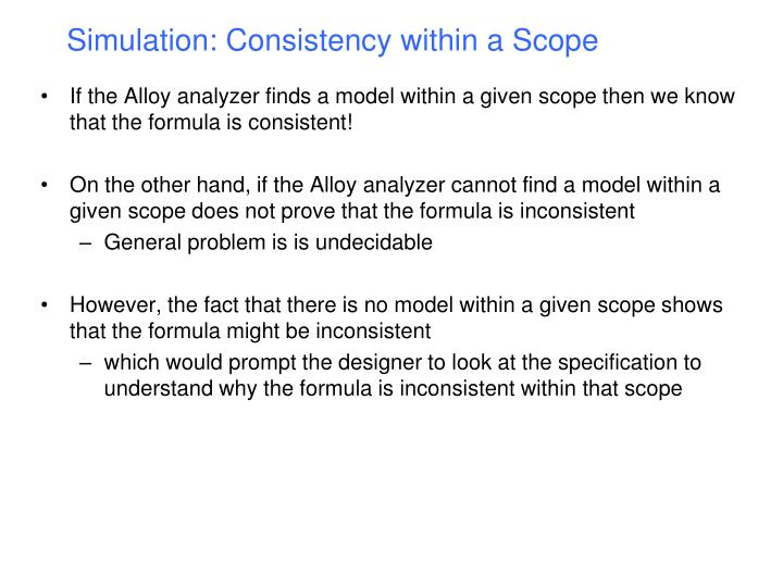 Simulation: Consistency within a Scope