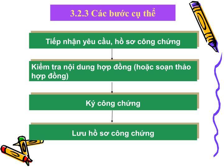 3.2.3 Các bước cụ thể