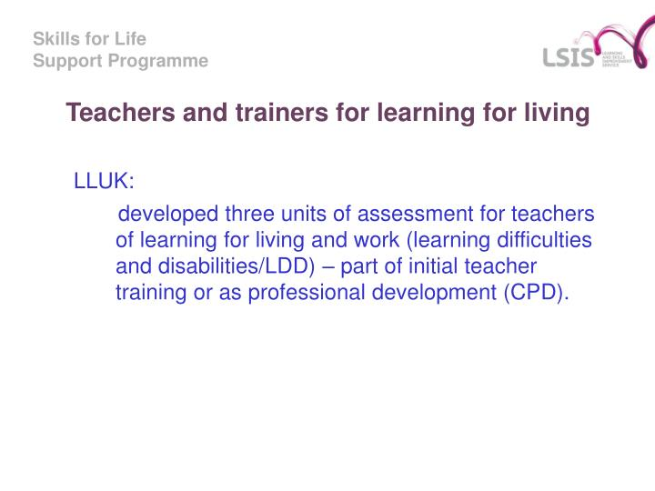 Teachers and trainers for learning for living