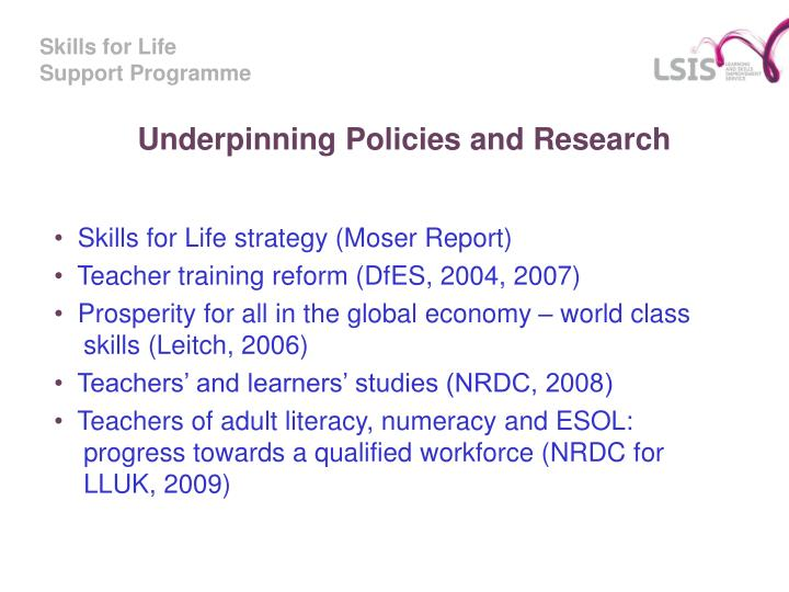 Underpinning policies and research