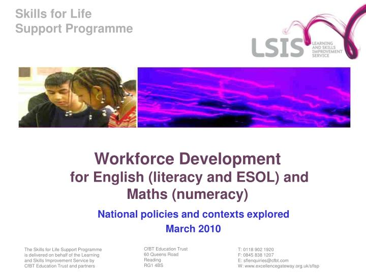 Workforce development for english literacy and esol and maths numeracy