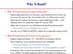 why x band