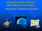 clasificaci n de las tecnolog as de red1