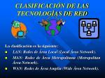 clasificaci n de las tecnolog as de red2