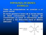 topolog a de redes estrella