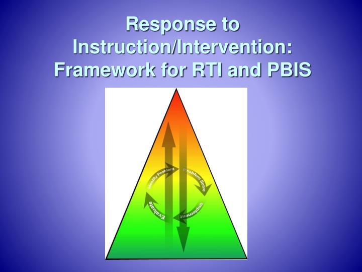 Response to Instruction/Intervention: