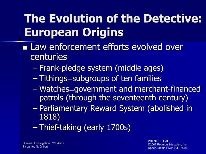 The Evolution of the Detective: European Origins