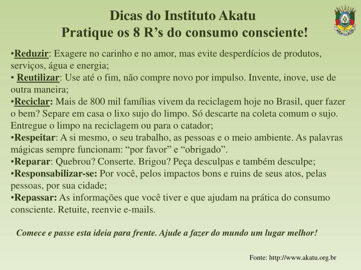 Dicas do Instituto Akatu
