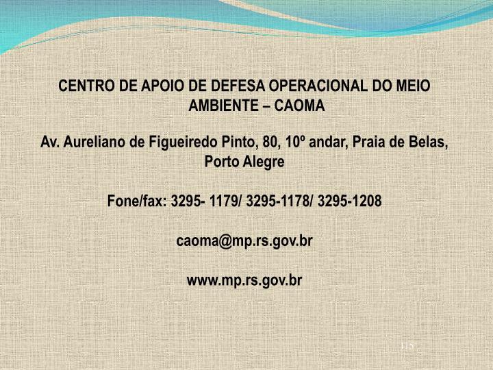 CENTRO DE APOIO DE DEFESA OPERACIONAL DO MEIO AMBIENTE – CAOMA