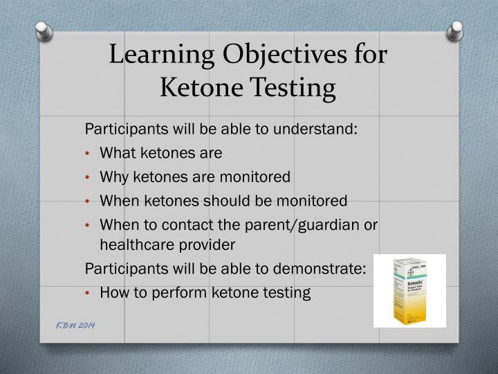 learning objectives for ketone testing