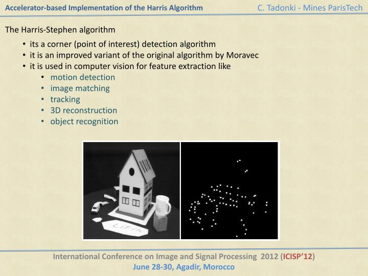 Accelerator based implementation of the harris algorithm1