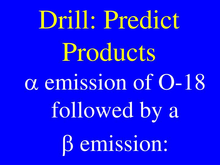 Drill: Predict Products