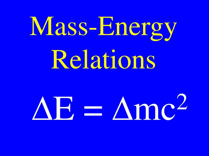 Mass-Energy Relations