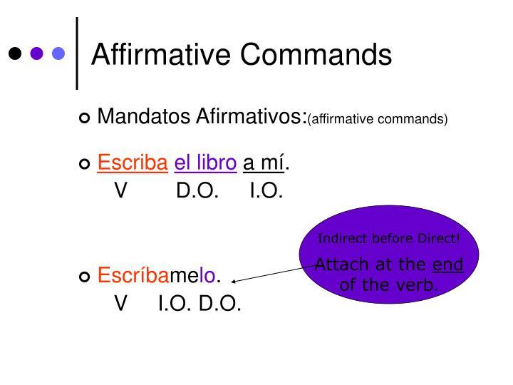 Affirmative Commands