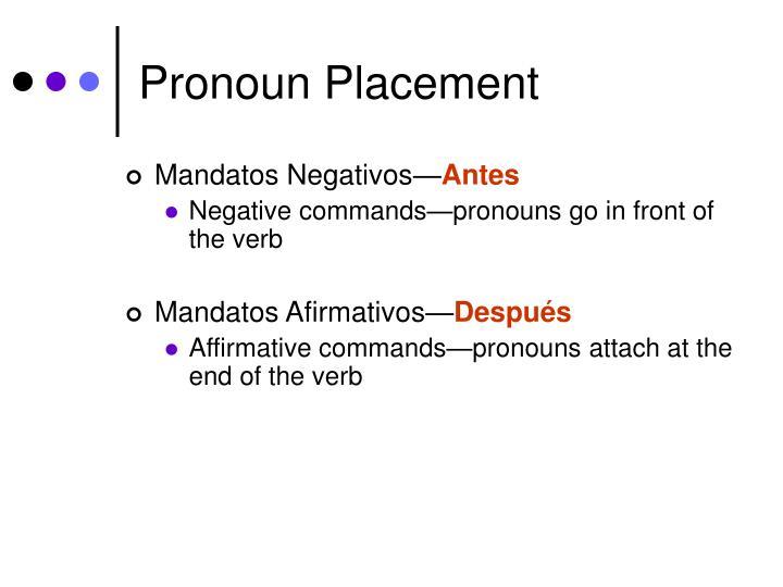 Pronoun Placement