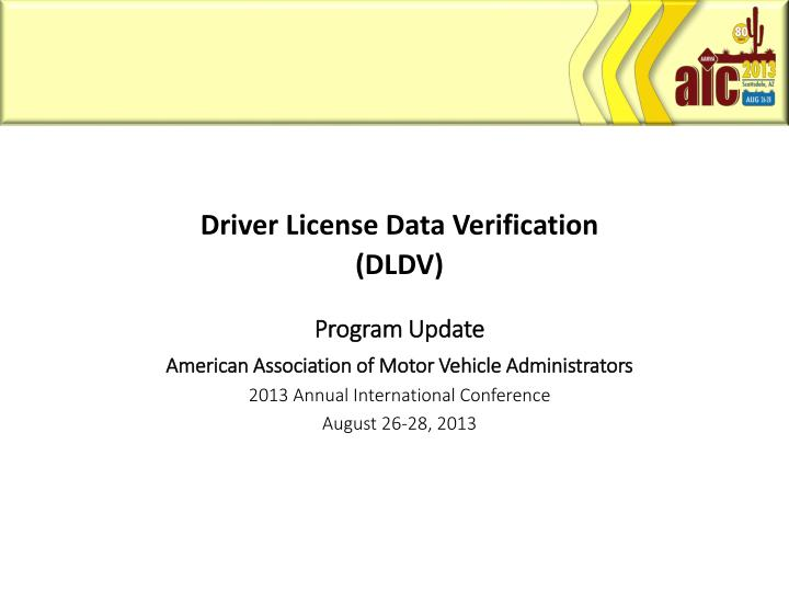 Driver License Data Verification