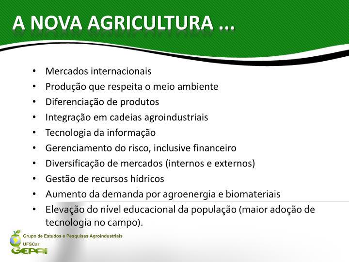 A NOVA AGRICULTURA ...