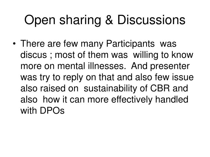 Open sharing & Discussions