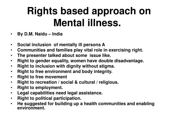 Rights based approach on mental illness