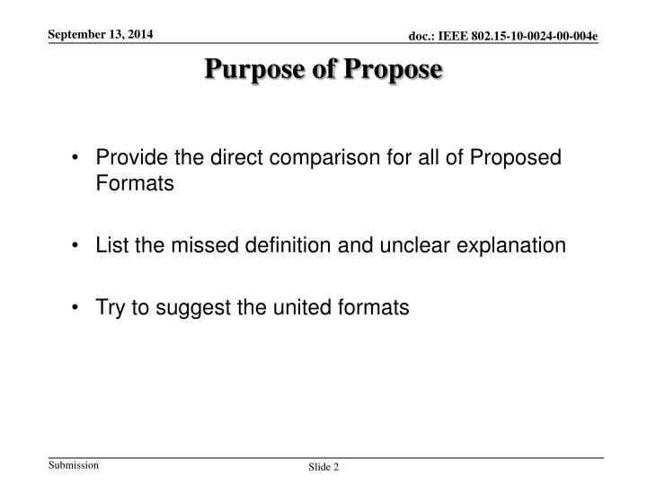 Purpose of propose
