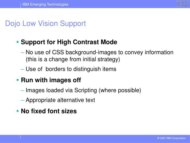 Dojo Low Vision Support