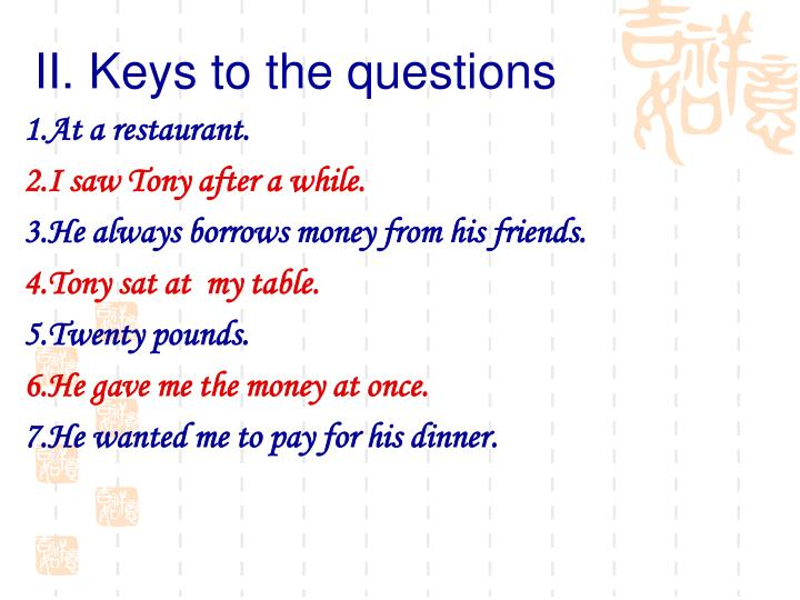 II. Keys to the questions