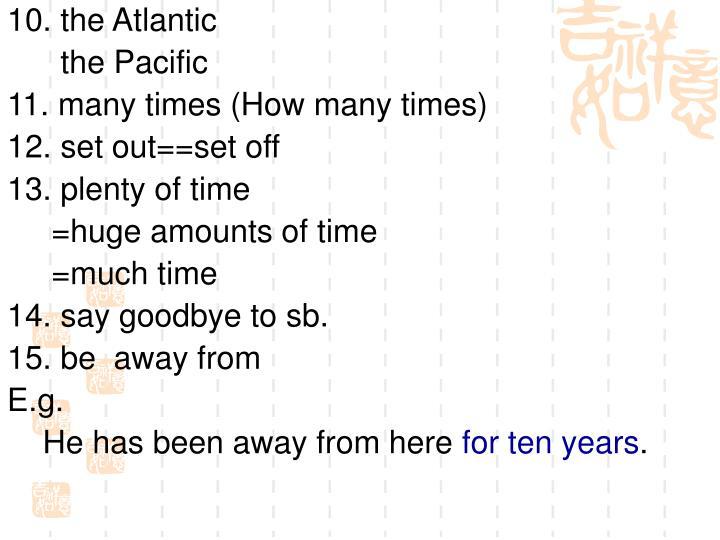 10. the Atlantic