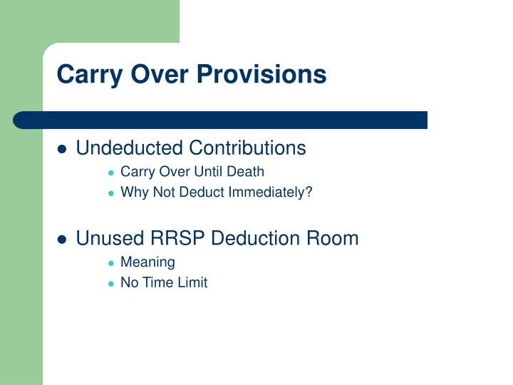 Carry Over Provisions