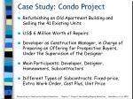 case study condo project
