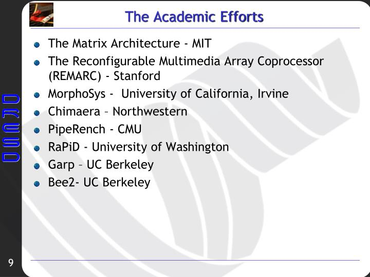The Academic Efforts