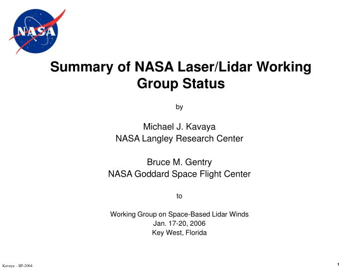 Summary of nasa laser lidar working group status