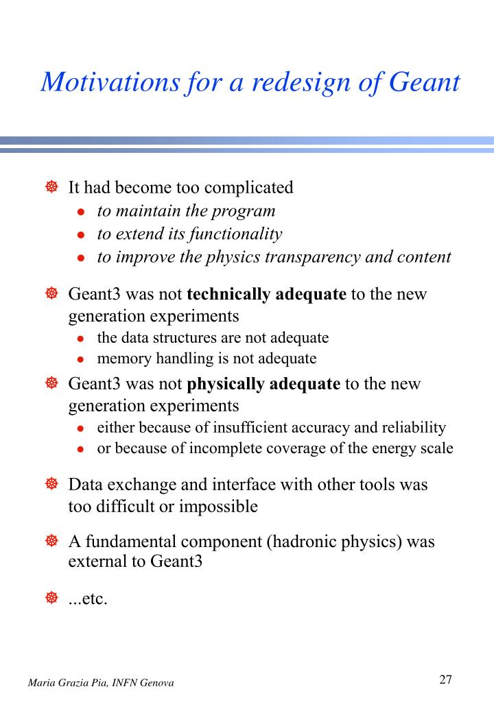 Motivations for a redesign of Geant