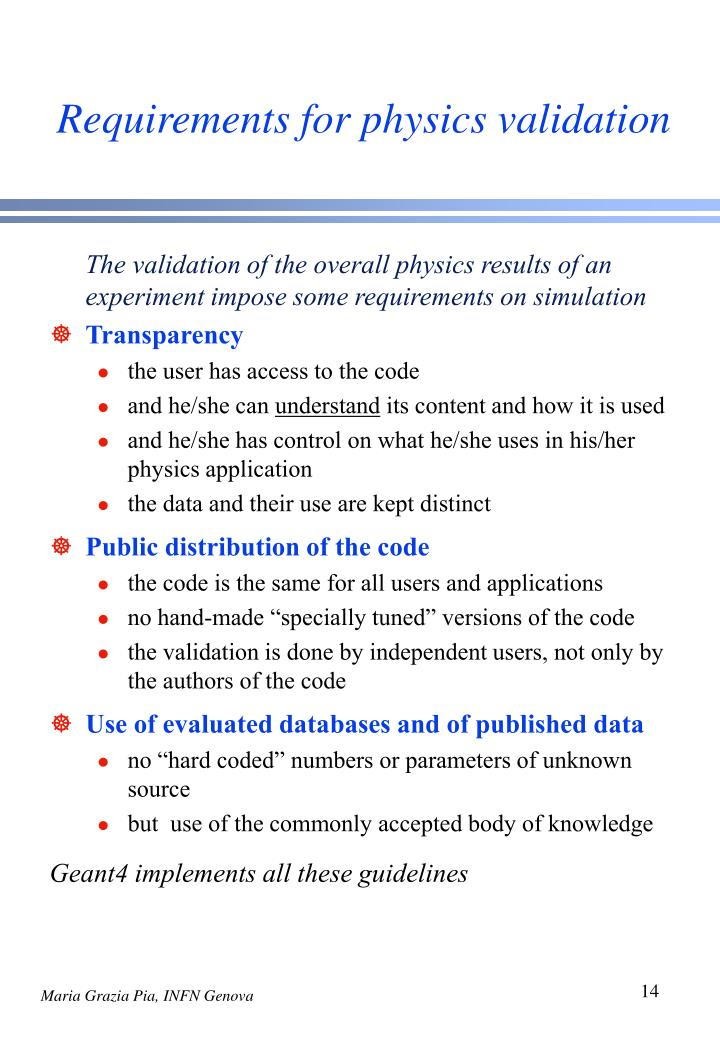 Requirements for physics validation