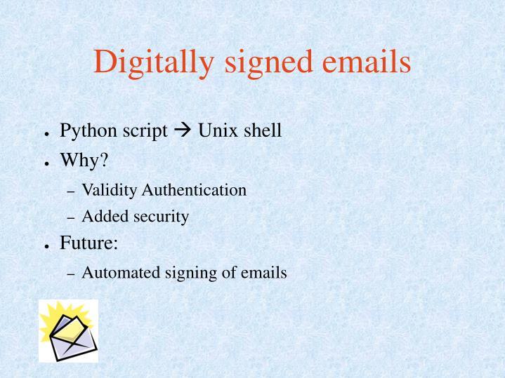 Digitally signed emails