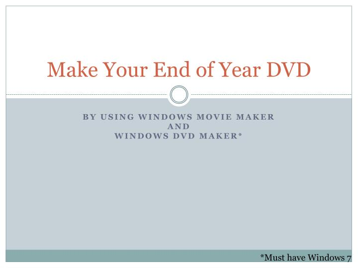 Make your end of year dvd