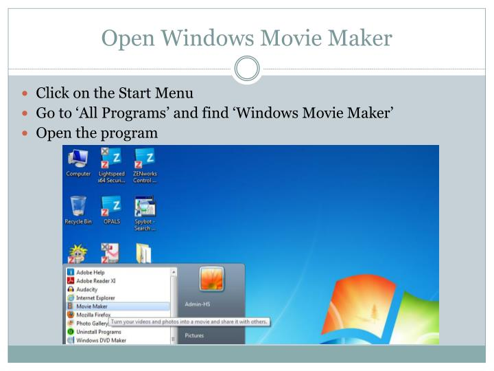 Open Windows Movie Maker