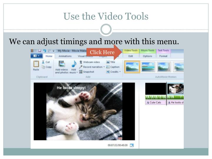 Use the Video Tools
