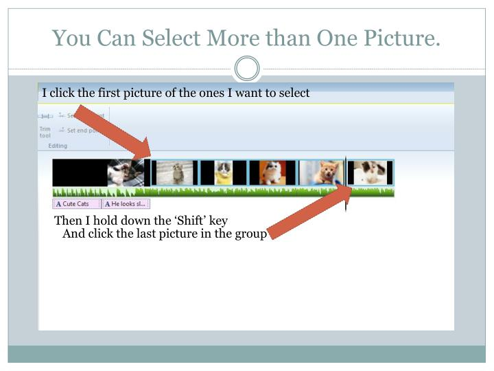 You Can Select More than One Picture.