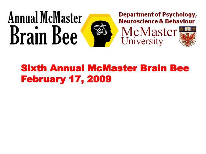 Sixth Annual McMaster Brain Bee