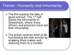 theme humanity and inhumanity