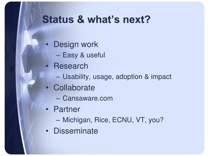 Status & what's next?
