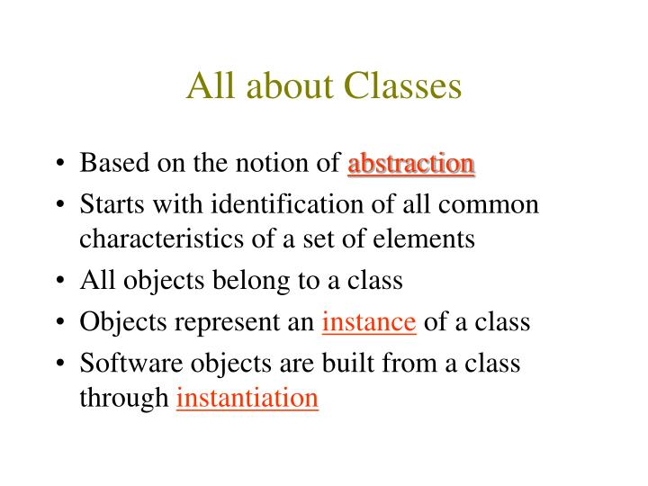 All about Classes