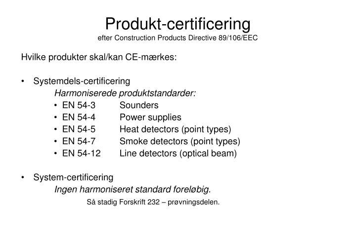 Produkt-certificering