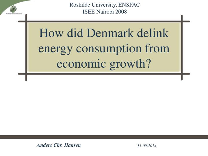 How did denmark delink energy consumption from economic growth