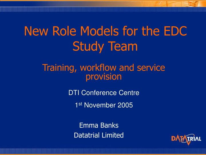 new role models for the edc study team n.