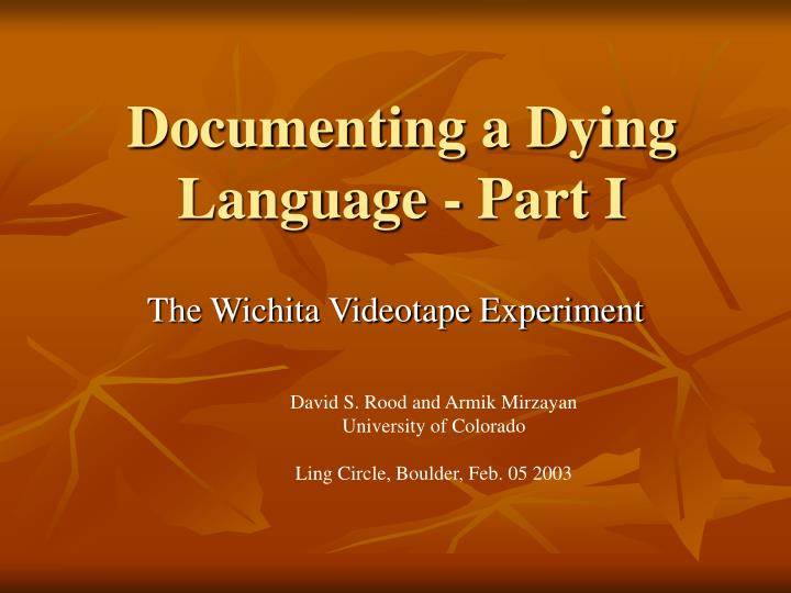 documenting a dying language part i n.